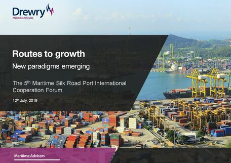 Drewry presentation to the 5th Maritime Silk Road Port International Cooperation Forum
