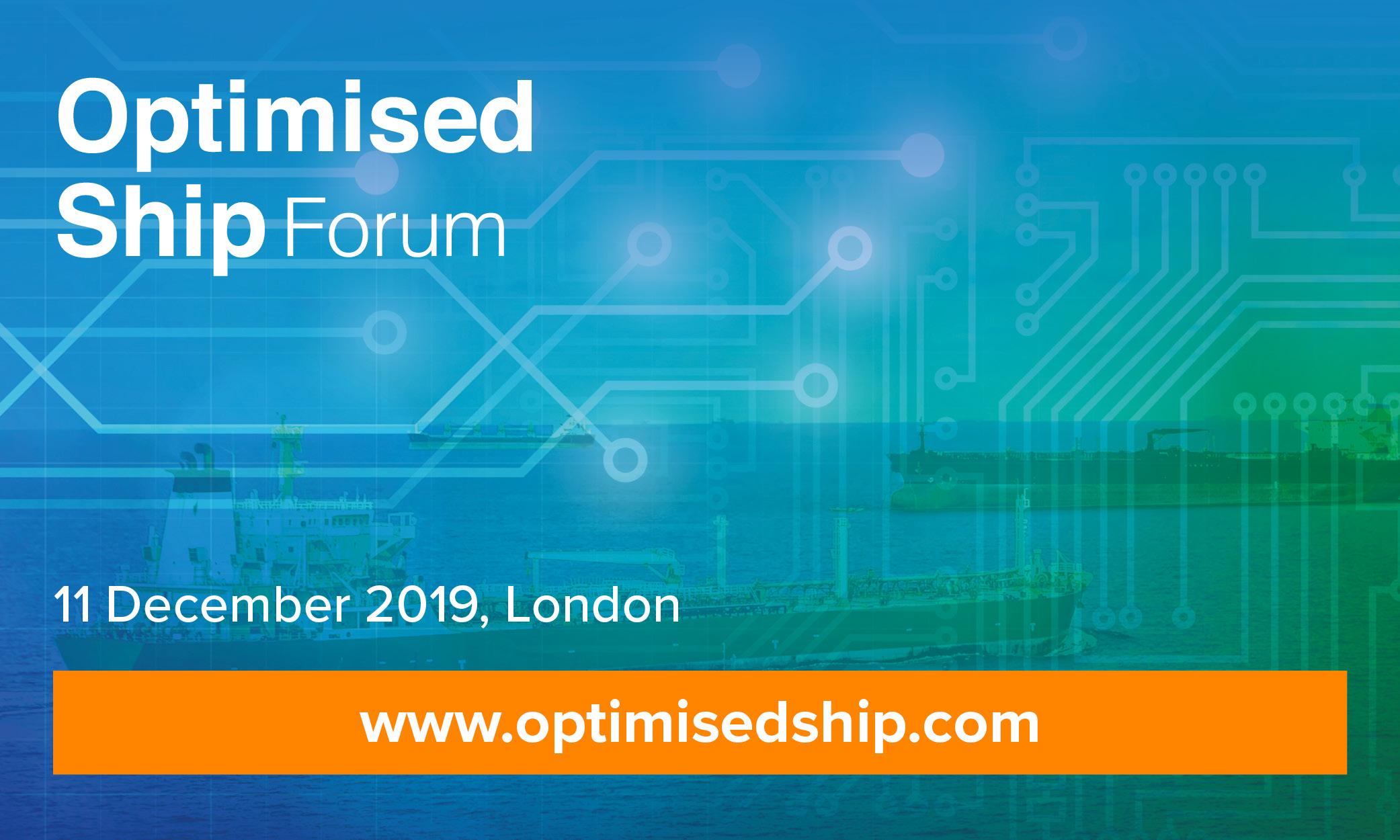 Optimised Ship Forum London 2019