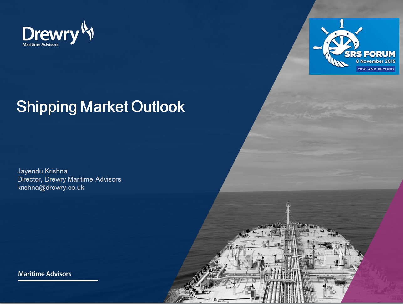 Drewry presentation at the annual Singapore Registry of Ships (SRS) Forum, organised by Maritime and Port Authority of Singapore (MPA)